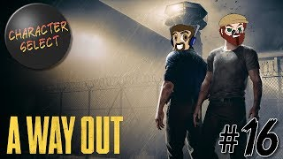 A Way Out Part 16 - Action-Packed Vengeance - CharacterSelect