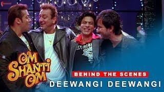 Om Shanti Om Behind The Scenes Deewangi Deewangi Shah Rukh Khan Various Celebrities