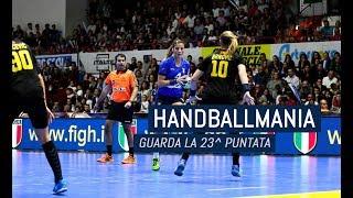 HandballMania - 23^ puntata [1 marzo]