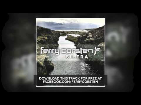 Ferry Corsten - Silfra (Free Download) [HD]