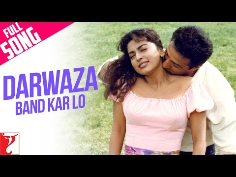 Darwaza Band Kar Lo - Full Song | Darr