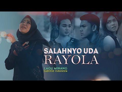 RAYOLA - Salahnyo Uda [ Lagu Minang Terbaru Official Music Video ]