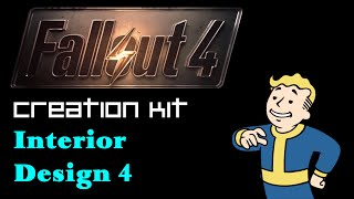 Fallout 4 Creation Kit Tutorial - Interior Design and Clutter - 4 - Finishing and the Navmesh