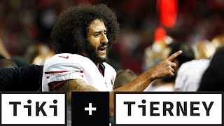 The Truth Behind Colin Kaepernick's NFL Waiver | Tiki + Tierney