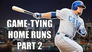 MLB: Game-Tying Home Runs Part 2