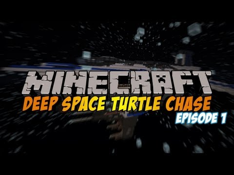 """Minecraft: Deep Space Turtle Chase Ep.1 - """"The Adventure Begins"""""""
