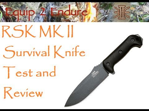 RSK MK2 Perseverance Knife Test and Review. Equip 2 Endure