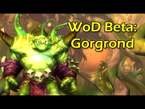 Warlords of Draenor Beta: Super Gorgrond Exploration Adventure