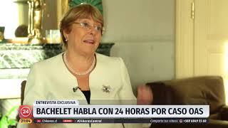 """Entrevista exclusiva: Michelle Bachelet """"descarta tajantemente"""" cualquier vínculo con OAS"""
