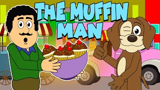 The Muffin Man | Nursery Rhymes And Kids Songs | Puppy Hey Hey