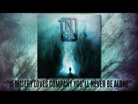 They Never Say No - If Misery Loves Company Youll Never Be Alone
