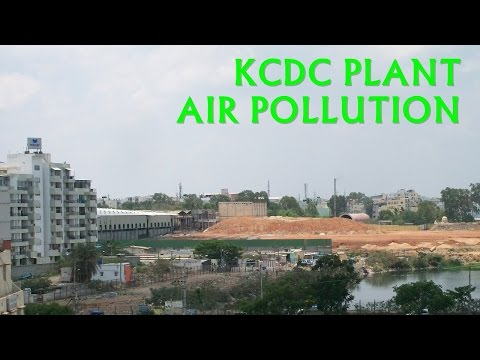 KCDC  Plant and its effect of Air pollution in HSR Layout