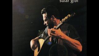 Tolga Çandar - Sular Gibi [ Sular Gibi © 1999 Kalan Müzik ]