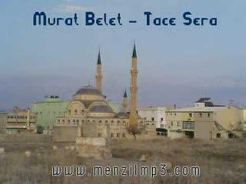 Menzil İlahileri 26 - Murat Belet - Tace Sera