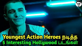 5 Youngest Action Heroes Movies In Tamil Dubbed | Hollywood Action Heroes Movies In Tamil | CR
