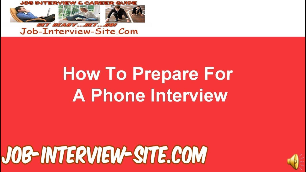 phone interviews preparation tips