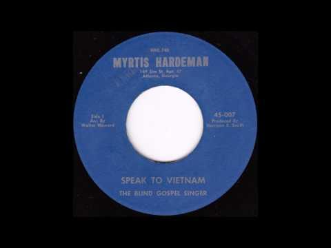 Myrtis Hardeman - Speak to Vietnam