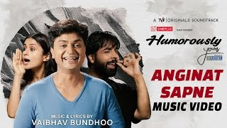 "Humorously Yours OST – ""Anginat Sapne"" 