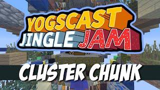 Hermitcraft Yogscast Jingle Jam | Cluster Chunk w/ SethBling & Hermits | Part 1