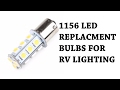 Upgrading the lighting in the RV to LEDs, Review 1156, 1141, 1003