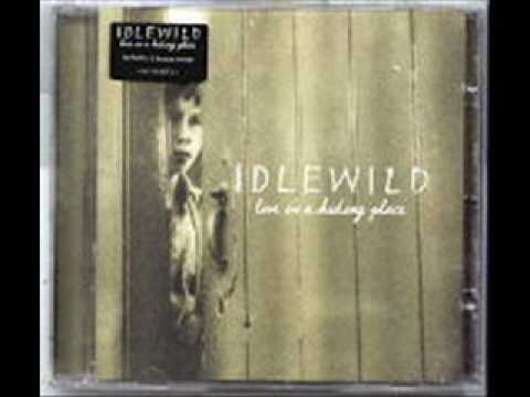 Idlewild - I Found That Essence Rare