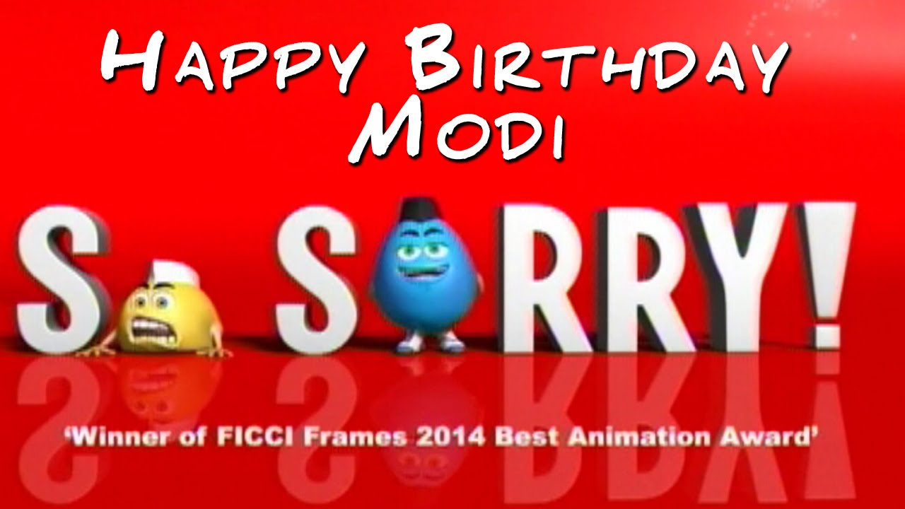 Happy Birthday Modi Images so Sorry Happy Birthday Modi