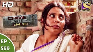Crime Patrol Dial 100 - क्राइम पेट्रोल - A Murder In Kolkata Part 1 - Ep 599 - 7th September, 2017