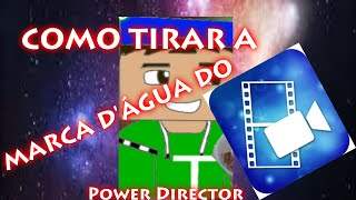Tutorial: Como tirar a marca dágua do Power Direct