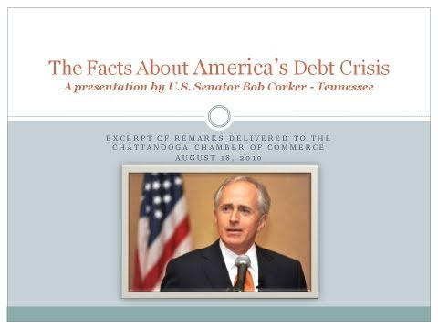Corker Presents The Facts About America's Debt Crisis