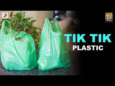Tik Tik Plastic - #BeatPlasticPollution Anthem | Bhamla Foundation | Beat Plastic Pollution
