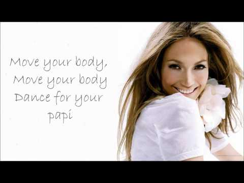 Jennifer Lopez - Papi (lyrics & Hd) video