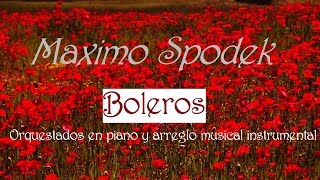 Download Lagu GRANDES BOLEROS ORQUESTADOS EN PIANO Y ARREGLO MUSICAL INSTRUMENTAL Gratis STAFABAND
