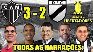 Todas as narrações - Atlético-MG 3 x 2 Danubio / Libertadores 2019
