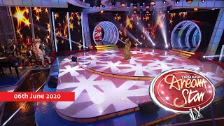 Dream Star Season 09 | 06th June 2020