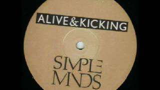 Simple Minds - Alive & Kicking (Extended)