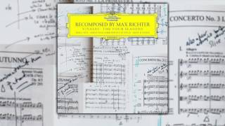 Max Richter Vivaldi The Four Seasons Recomposed By Max Richter 2012 Full Album