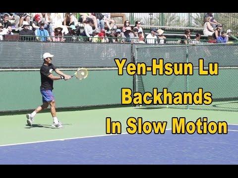Yen-Hsun Lu Backhands In Slow Motion - BNP Paribas Open 2013