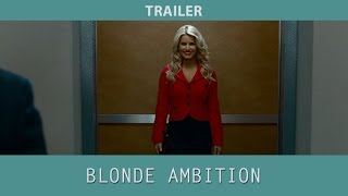 Blonde Ambition (2007) - Official Trailer