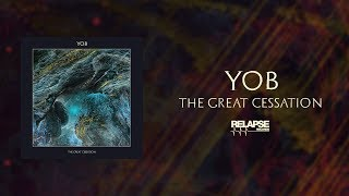 YOB - The Great Cessation [FULL ALBUM STREAM]