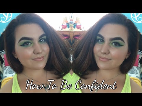 How To Be CONFIDENT  Body Positivity ♡