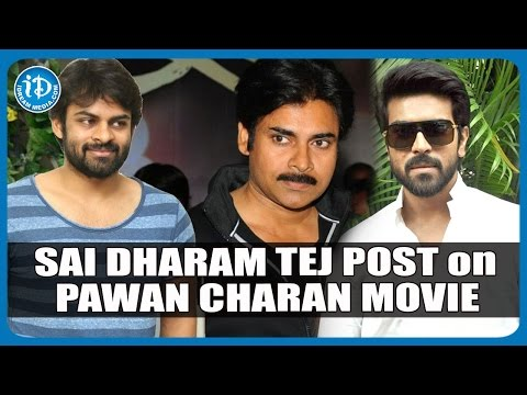 Sai Dharam Tej Comment on Pawan Kalyan – Ram Charan Movie – TWEET O TWEET Photo Image Pic