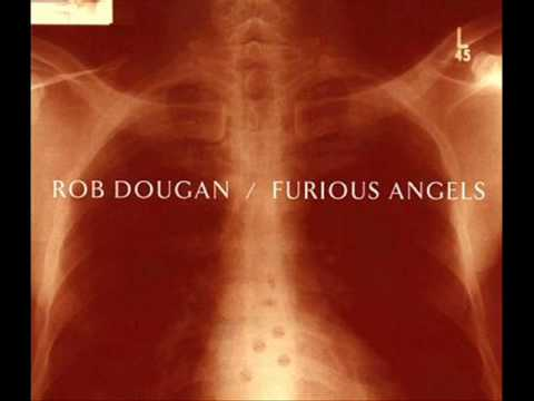 Rob Dougan - Furious Angels - Clubbed to Death 2