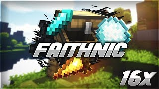 Minecraft 16x - FAITHNIC PACK Mashup