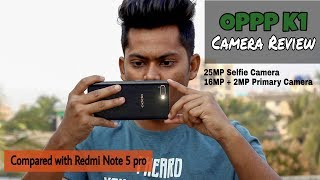 OPPO K1 Black CAMERA REVIEW | Compared with REDMI NOTE 5 Pro