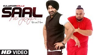 Saal: Kulwinder Kally ft Deep Jandu (Full Song) Bhinda Bawakhel | Latest Punjabi Songs 2018