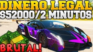 GTA 5 ONLINE GUIA DE DINERO LEGAL Y BRUTAL $52000 EN 2 MINUTOS INCREIBLE! Y FACIL GTA V ONLINE