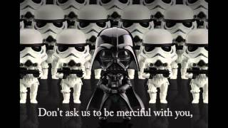 The Imperial March (Darth Vader's Theme), with lyrics!