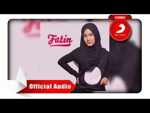 Fatin - Salahkah Aku Terlalu Mencintaimu [Official Audio Video]