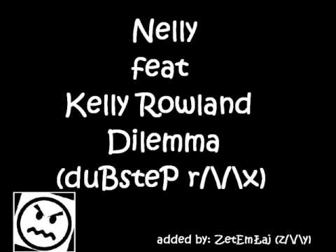 Nelly & Kelly Rowland - Dilema (duBsteP rMx) added by: ZetemLaj (zMy)