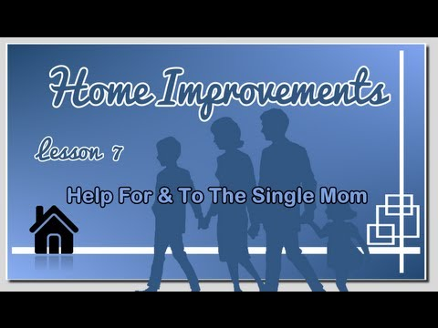 Lesson 7 - Help To And For The Single Parent by Pastor Art Kohl